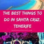 A Local's Guide to the best things to do in Santa Cruz, Tenerife. Find the best hotels in Santa Cruz, Tenerife and the best Santa Cruz Holidays in Tenerife. #tenerife #santacruz #canaryislands
