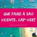 Vous partez en vacances au Cap-Vert et vous allez visiter l'ile de Sao Vicente? Un guide complet avec toutoes les choses voir à Sao Vicente, Cap-Vert avec suggestions de restaurants, hotels et randonnées. #capvert #saovicente #ilescapvert #quefaire #vacances #vacancescapvert
