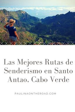 Descubre las mejores rutas de senderismo en Santo Antao, Cabo Verde. Montanas espectaculares, turismo sostenible y alternativo. santo-antao-hiking-cape-verde-trekking-cabo-verde-mindelo-beach-food-language-restaurant-sao-vicente-xoxo (1)