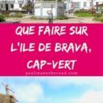 Vous voulez faire du tourisme à Brava, Cap-Vert? Decouvrez un guide complet pour l'ile la plus inconnue du Capp-Vert. Trouvez les meilleurs hotels, les meilleurs restaurants et comment voyager à Brava, iles du Cap-Vert. #capvert #brava #capverdien #ilescapverdiennes #voyagescapvert #vacancescapvert