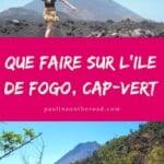 Que faire sur l'ile de Fogo, Cap-Vert. Decouvrez un guide complet avec les meilleures choses à faire sur Fogo, Cap-Vert avec les meilleurs, hotels, plages, randonnées et comment grimper le volcan de Fogo. +Carte de Fogo #capvert #capvertvoyage #fogo #ilefogo #iledefogo #vacances #randonnees #vacancescapvert
