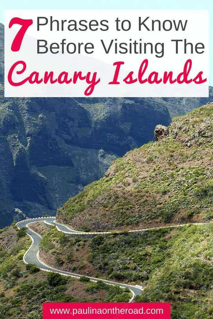 7 Phrases you should know before visiting the beautiful Canary Islands. What to say in #Tenerife, #GranCanaria or #Lanzarote, #Spain