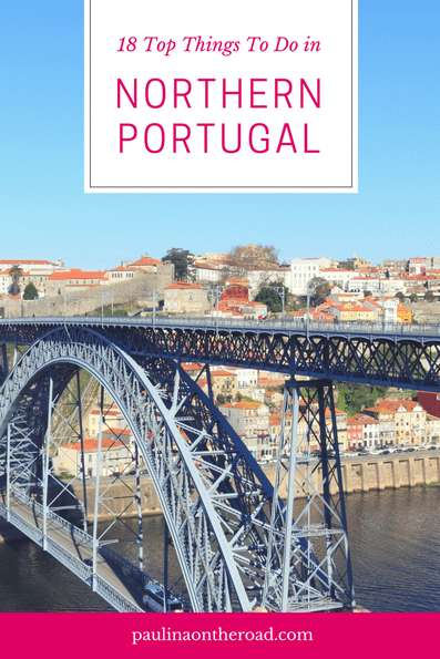 Discover the most pretty places to see in Northern Portugal. Top Things To Do in Porto, Douro Valley. From wineries, to hiking near Pinhao and port tasting.