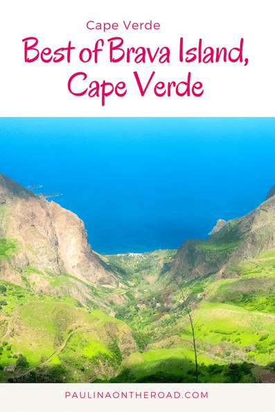 Explore the spectacular island of Brava, Cape Verde | How to get there and where to stay | Hiking the best trails, explore natural swimming pools, enjoy Cape Verde music - #capeverde #brava #caboverde #capvert