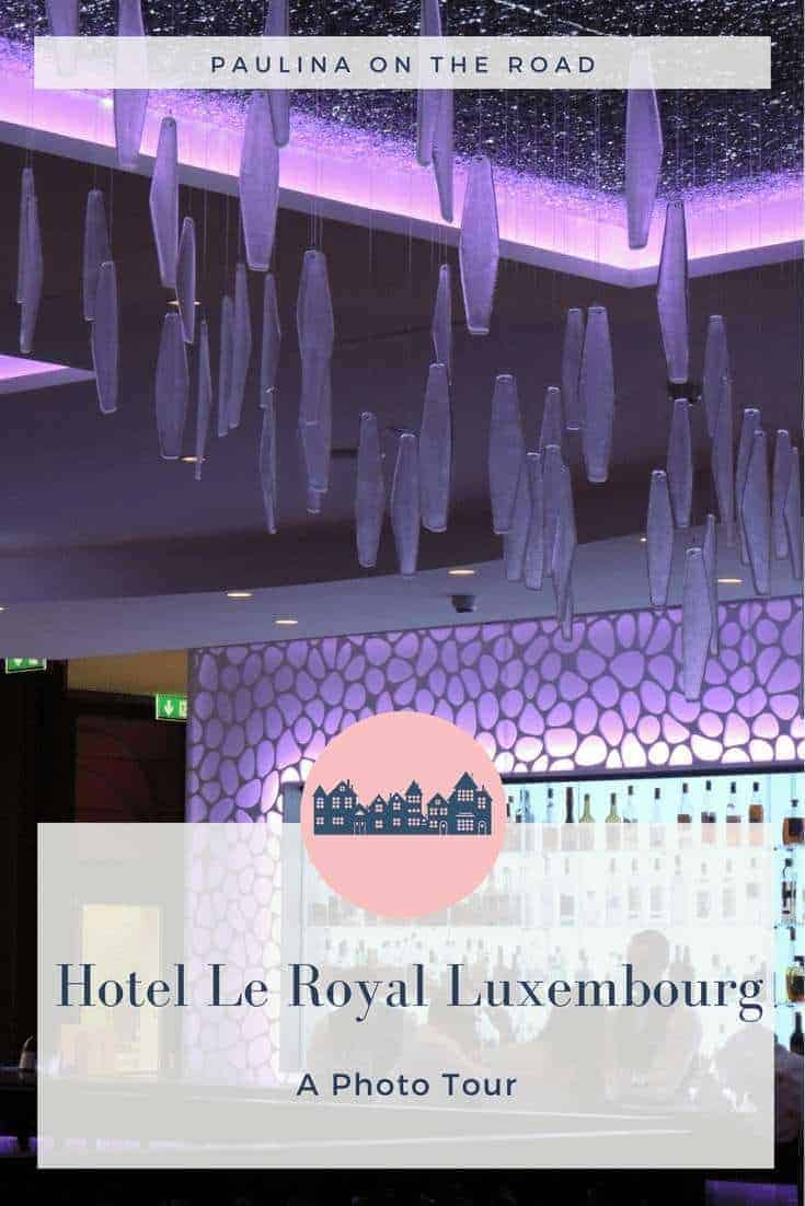 hotel, le royal, luxembourg, city trip, visit, capital, resort, restaurant
