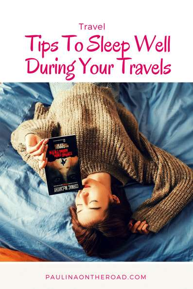 Learn about the best tips tp sleep well during your travels. #travelhacks #sleepless #travel #traveltips