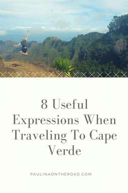 Discover 8 Useful Expressions when traveling to Cape Verde islandsl Leran how to order food, say hey! in creole and explore the beauty of these islands during your holiday. Including food like cachupa and Morna vrom Cesaria Evora