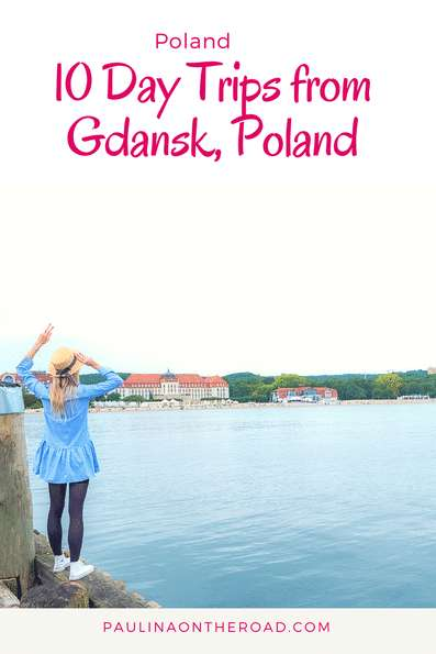 want-to-go-on-a-day-trip-from-gdansk-poland-explore-the-prettiest-travel-destinations-near-gdansk-incl-sopot-gdynia-food-and-hiking-map-poland-gdansk-slowtravel.png
