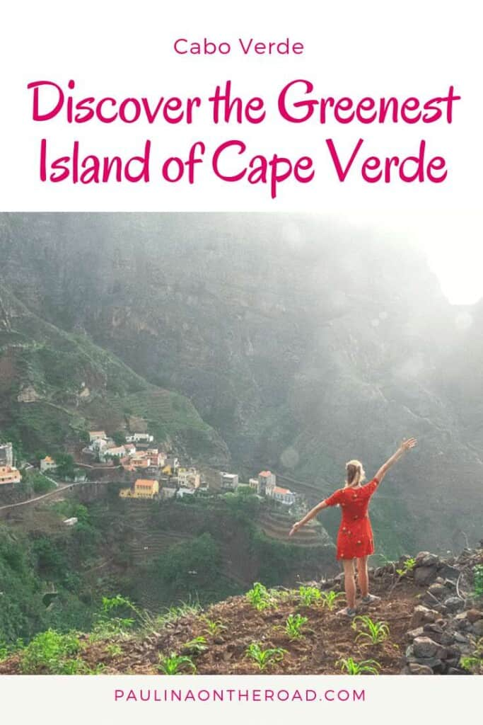 Discover the greenest island of Cape Verde: Santo Antao. Read on about the best hiking trail and how to make the most out of your day trip from Sao Vicente to Santo Antao. Including best hotels in Santo Antao, where to eat and the prettiest village of Cabo Verde: Fontainhas. Let's explore this hidden gem!