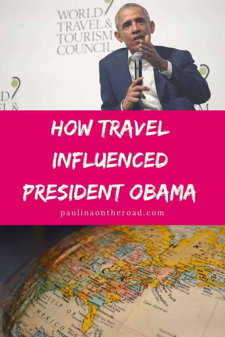 President Barack Obama speech on travel: how travel influenced his presidency and why we should travel more. Read how travel was part of his politics and how President Obama sees the future of travel. The best Obama quotes on travel. #obama #presidentobama #travel