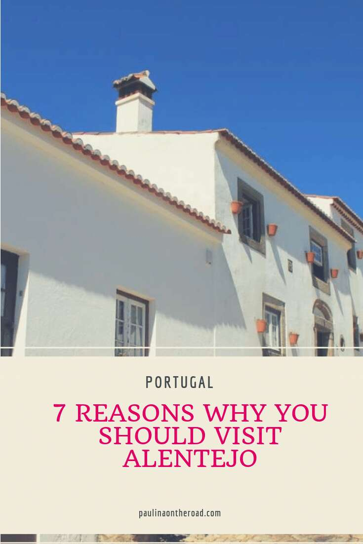 Why Should you visit Alentejo, Portugal? Read 7 reasons why Alentejo is the perfect day trip from Lisbon and why it holds the most authentic Portugal experience. Learn about Alentejo wine, great hikes and white villages in Portugal. Let's explore this hidden gem. #portugal #alentejo #daytrip #lisbon