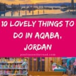 Explore the best things to do in Aqaba, Jordan. Located at Red Sea, Jordan, Aqaba has some of the best beach resorts in Jordan, lovely diving sites and Aqaba beaches. Read more about the best food & shopping. #aqaba #redsea #jordan #visitjordan