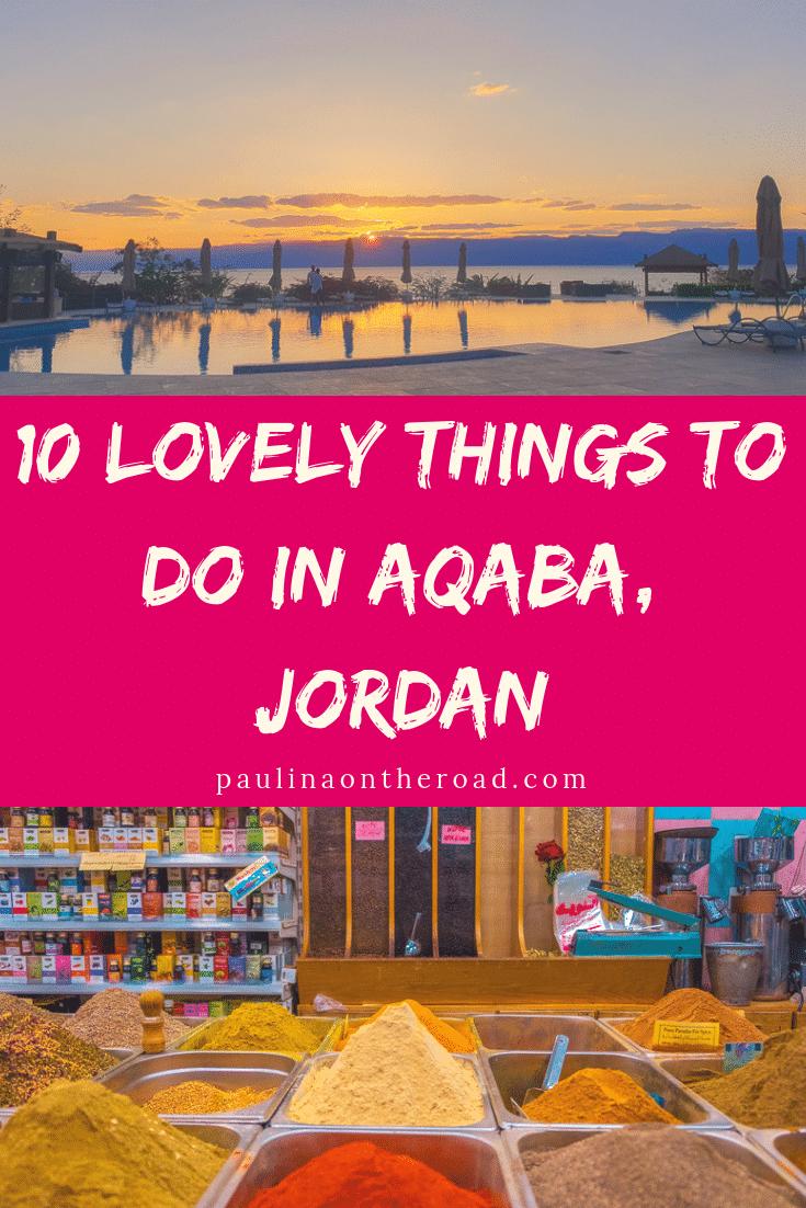 11 Lovely Things To Do in Aqaba, Jordan - Travel Blog