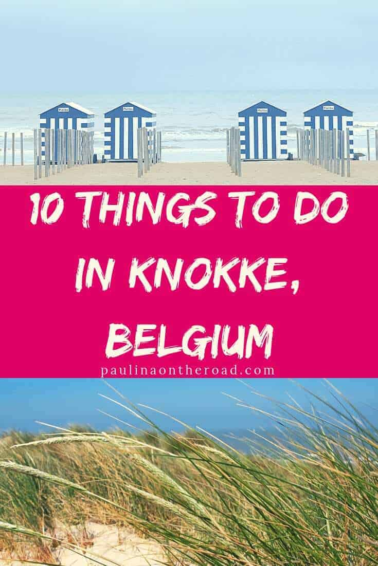 Lets explore the coolest things to do in Knokke Beach, Belgium! Knokke Heist, Belgium is the fanciest beach resort at the Belgian coast. Explore the best restaurants, where to shop and the best beaches on the Belgian seaside. #belgium #visitbelgium #knokke #knokkeheist