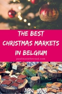 A Guide To The Best Christmas Markets in Belgium including an introduction to the lovely Belgium Christmas Tradition and Belgian food to eat in Bruges, Brussels, Antwerp during Christmas #christmasmarkets #belgium #belgiumchristmas #christmasmarketsineurope