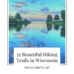 Fancy Hiking in Wisconsin? This list shares the best hiking trails in Wisconsin incl. hiking in Wisconsin Dells, winter hiking trails, and trails in Northern Wisconsin. There is a trail for every taste and level in Wisconsin! Wondering what are the best hiking trails in Wisconsin? This is the ultimate guide on hiking in Wisconsin. All about best hiking in in #wisconsin #hikinginwisconsin #hikingtrailswisconsin #visitusa #hikinginwisconsindells #northernwisconsin #southernwisconsin