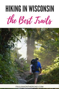 Fancy Hiking in Wisconsin? This list shares the best hiking trails in Wisconsin incl. hiking in Wisconsin Dells, winter hiking trails and trails in Northern Wisconsin. There is a trail for every taste and level in Wisconsin! #wisconsin #hikinginwisconsin #hikingtrailswisconsin #visitusa #hikinginwisconsindells #northernwisconsin #southernwisconsin #hikingmilwaukee #trailsmadison