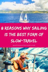 Sailing is the most sustainable way to travel the world. An article by a people who left it all behind to sail the world and show the beauty of our planet. #sailing #sailtheworld #travel #sustainabletravel #boating #yachting #ecotravel #worldtravel #slowtravel