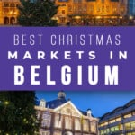 A Guide To The Best Christmas Markets in Belgium including an introduction to the lovely Belgium Christmas Tradition #christmasmarkets #belgium #belgiumchristmas #christmasmarketsineurope