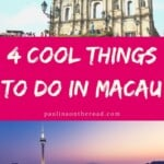 Are you wondering what to do in Macau? This is a quick read about 4 amazing things to do in Macau. Let's explore together. #macau #asia #travelasia #macautravel #thingstodoinmacau #macauweekend