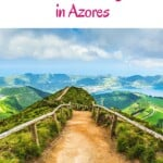 Are you planning a trip to the Aozres Islands, Portugal? Let me take you to the 10 best Azores Hiking Trails. From massive volcanoes to mysterious Azores lakes in Sao Miguel, Terceira and more. #azores #azoresislands #azoresportugal #islandtravel #hiking #azoressaomiguel #azoresterceira