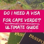 Are you wondering about visa for Cape Verde? An in-depth guide about Cape Verde visa for US citizen, UK citizen and other passports such as Indian passport or Pakistani passport. #capeverde #caboverde #capvert #passport #visacapeverde #travelcapeverde #caboverde #capeverdeislands