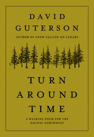 Mountaineers Books Turn Around Time: A Walking Poem for the Pacific Northwest | REI Co-op