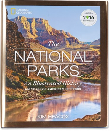 National Geographic The National Parks: An Illustrated History | REI Co-op