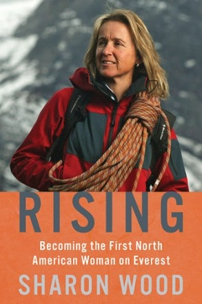 Mountaineers Books Rising: Becoming the First North American Woman on Everest | REI Co-op