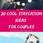 Looking for fun staycation ideas for couples? Get inspired with romantic staycation plans in your city. Indeed, you don't need to travel far with these cool staycation ideas wtih your beloved one What is your favorite one? #staycation #staycationideas #staycationideasforcouples #romanticstaycation #vacationathome #travelfromhome #stayathome
