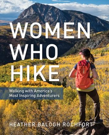Women Who Hike | REI Co-op