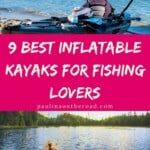 The Best Inflatable Fishing Kayaks - A Beginner's Guide