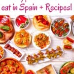 30 Typical Foods to in Spain + Recipes!