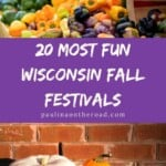 Are you looking for unique Wisconsin fall trips? Why not head to one of the coolest Wisconsin fall festivals this year? Whether you love Apple Fests, Cranberry Festivals or good ol' Oktoberfests in Wisconsin, there are plenty of fall events to choose from in Wisconsin. Surrounded by the most gorgeous Wisconsin fall foliage colors, learn more about the cultural and historic heritage of Wisconsin at these fun fests. Perfect for families in Wisconsin too! #wisconsin #wisconsinfall #fall #fallfestivals