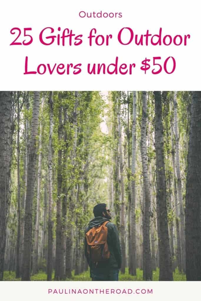 Are you looking for cool gifts for outdoor lovers? I pulled together an extensive list of 25 gifts for outdoorsy people. The best is that none of them costs more than $50. That means you don't need to break your budget when looking for outdoor lover gifts. No matter whether you have an outdoorsy boyfriend or outdoorsy kids, this selection has something for everybody and mostly for every budget. If you are looking for gifts for outdoorsy women too, this list is for you! #outdoorgifts #outdoorlovers