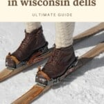 Are you looking for the best ski resorts in Wisconsin Dells? This is the ultimate guide on where to go skiing in Wisconsin Dells incl. Wisconsin Dells resorts with a spa and scenic cabins in Wisconsin Dells with a fireplace. These ski resorts offer something for every level of skier, and are perfect to spend winter in Wisconsin Dells. If you go skiing in Wisconsin Dells there are plenty of other things to do in the Dells such as indoor pools, things to do with kids in Wisconsin Dells. #wisconsindells