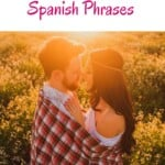 """Are you looking for the most romantic Spanish phrases? This is the ultimate list with romantic phrases in Spanish to impress your beloved one. Some of these phrases are some of the most romantic Spanish quotes. No matter whether you're looking for romantic Spanish quotes for him or romantic Spanish quotes like """"te amo"""", all of these Spanish phrases come with translation in English. They are the most popular Spanish love phrases. #spanishphrases #romanticspanishphrases #romanticspanishquotes"""