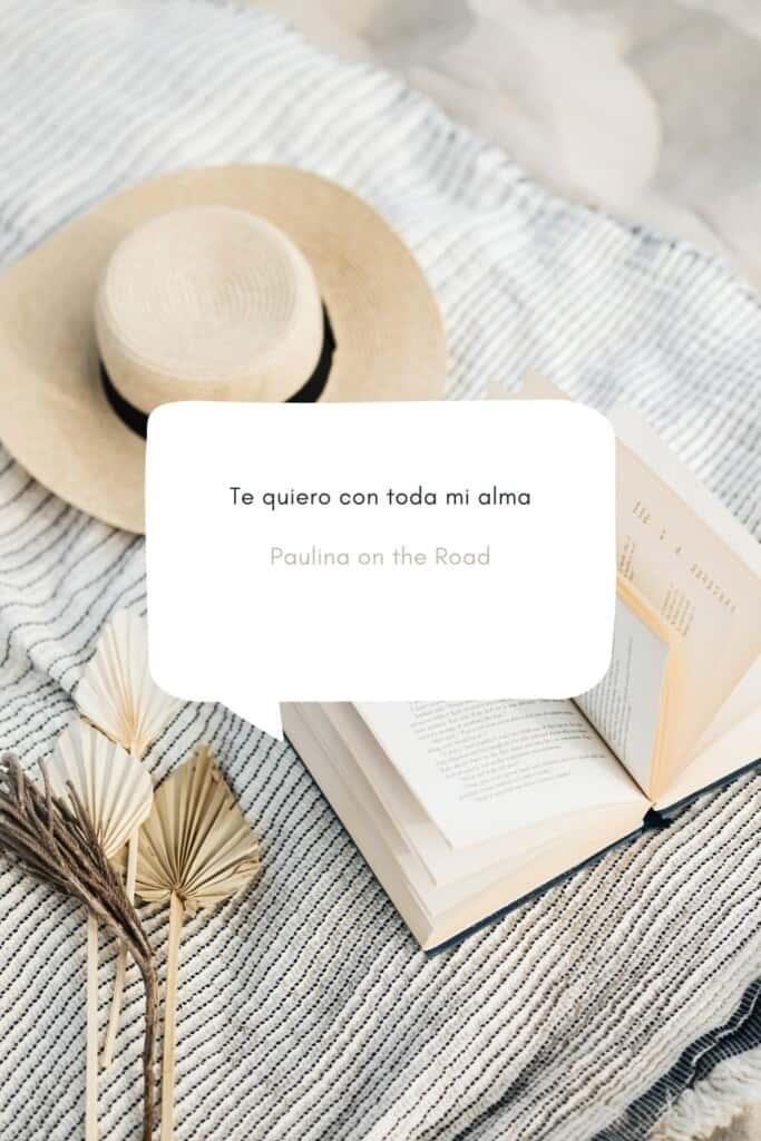 romantic spanish phrases (10), Te quiero con toda mi alma