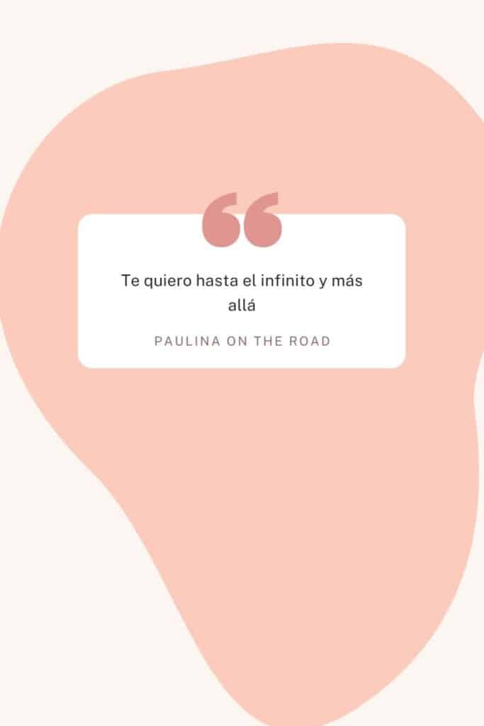 romantic spanish phrases (9), Te quiero hasta el infinito y más allá