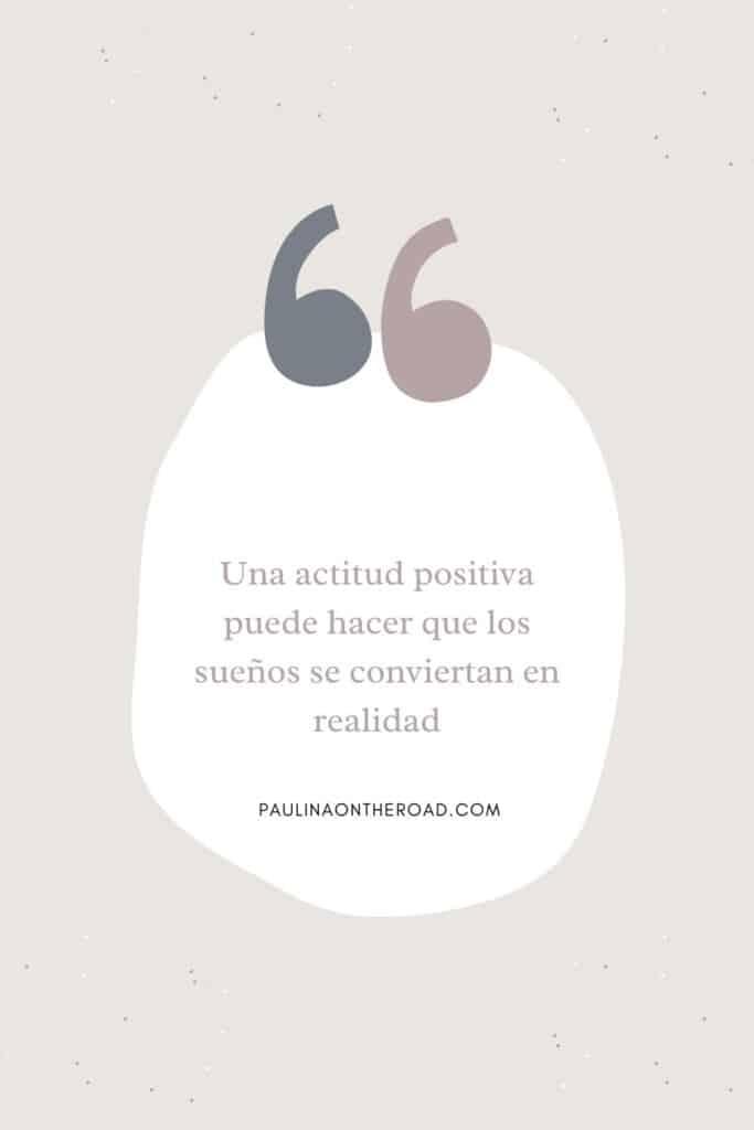Una actitud positiva puede hacer que los sueños se conviertan en realidad