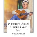 Looking for Positive Quotes in Spanish that will make your day shine brighter? This is the ultimate list of inspirational Spanish quotes that will brighten your mood. They come with gorgeous graphics to pin and an English translation. If you're looking for Spanish Instagram captions, these positive Spanish quotes are a great idea! These inspirational Spanish quotes inspirational are translated, some are short, some about love, and others about life. #spanishquotes #positivequotes