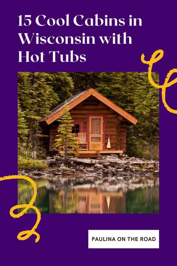 Who doesn't love a cozy cabin in Wisconsin? And what can be cozier than relaxing in a hot tub cabin in Wisconsin? That's why I compiled this list with amazing hot tub cabins in Wisconsin. No matter whether you're looking for a cabin with jacuzzi in Wisconsin for families, for couples, or cheap cabins in Wisconsin with hot tub, this guide has it all. Find also my favorite picks for cabins in Door County or cabins in Wisconsin Dells with hot tubs! #wisconsincabin #cabinswithhottubs #hottubcabins
