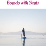 Are you looking for the best Inflatable Paddle Boards with seats? This is the ultimate guide on SUPs with seats in order to go exploring and still being able to have a sit and enjoy the surroundings. Some of the here recommended inflatable paddle board accessories are great in case you're looking for a long-term trip with your SUP. Indeed, inflatable paddle boarding is a great way to enjoy the outdoors and hidden gems. Find the best inflatable SUP here. #sup #inflatablesup #paddleboard