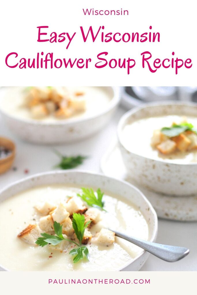 Are you looking for a quick but healthy cauliflower soup? This Wisconsin Cauliflower Soup Recipe is easy to make and very healthy. Cauliflower soup recipes are warming and this Wisconsin soup comes with its own twist. You can either prepare it dairy-free and there is also a vegan version of this easy cauliflower soup. Wisconsin soups are known to be hearty but this variation of cauliflower is surprisingly light. Therefore it's a great summer soup too! #wisconsin #wisconsinsoup #cauliflowersoup