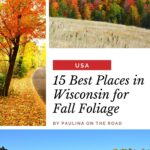 Seeing the fall colors in Wisconsin is one of the most extraordinary experiences you will ever have! See the stunning fall foliage at the Holy Hill National Shrine of Mary, Door County, Lake Geneva, Milwaukee, and more! This guide has all the best places to see fall colors in Wisconsin, including where to stay and the best time to visit for peak colors! #Wisconsin #FallFoliage #WisconsinFallColors #FallColors #FallInWisconsin #AutumnColors #LakeGeneva #Milwaukee #WisconsinDells #DoorCounty