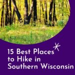 Wisconsin is a paradise for nature lovers as it is full of amazing hiking trails and beautiful places worth hiking to. But the Southern Wisconsin hiking trails are undeniably some of the best in the whole state, and some of my favorites! This guide has all the best places to hiking southern Wisconsin, including in Milwaukee, Madison, and hidden gems. #Wisconsin #SouthernWisconsin #Milwaukee #Madison #Hiking #HikingTrails #WisconsinHiking #WisconsinOutdoors #WisconsinTrails #Nature
