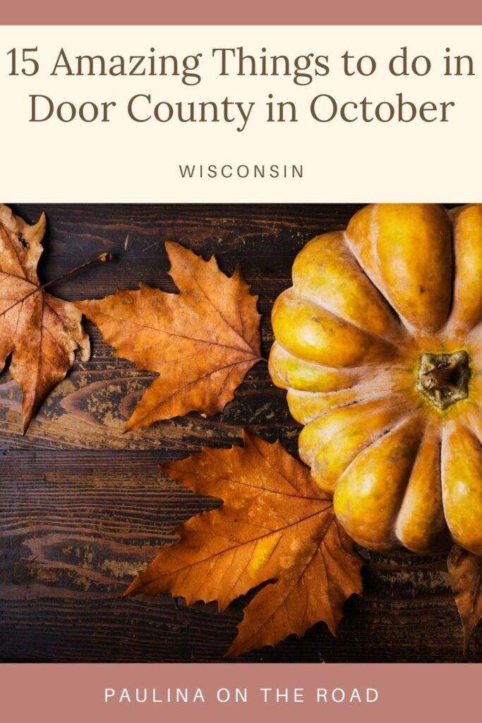 Planning a vacation to Door County in October? You've picked the perfect time to visit! The weather is cooling down, the colors are stunning, and there are so many amazing Door County fall events happening. This guide will show you the best things to do in Door County in October, including festivals, hidden gems, and Halloween fun for the whole family. Plus where to stay! #Wisconsin #DoorCounty #Halloween #FallFestivities #PumpkinPatch #GreenBay #SturgeonBay #FallGetaways #FallFun #October